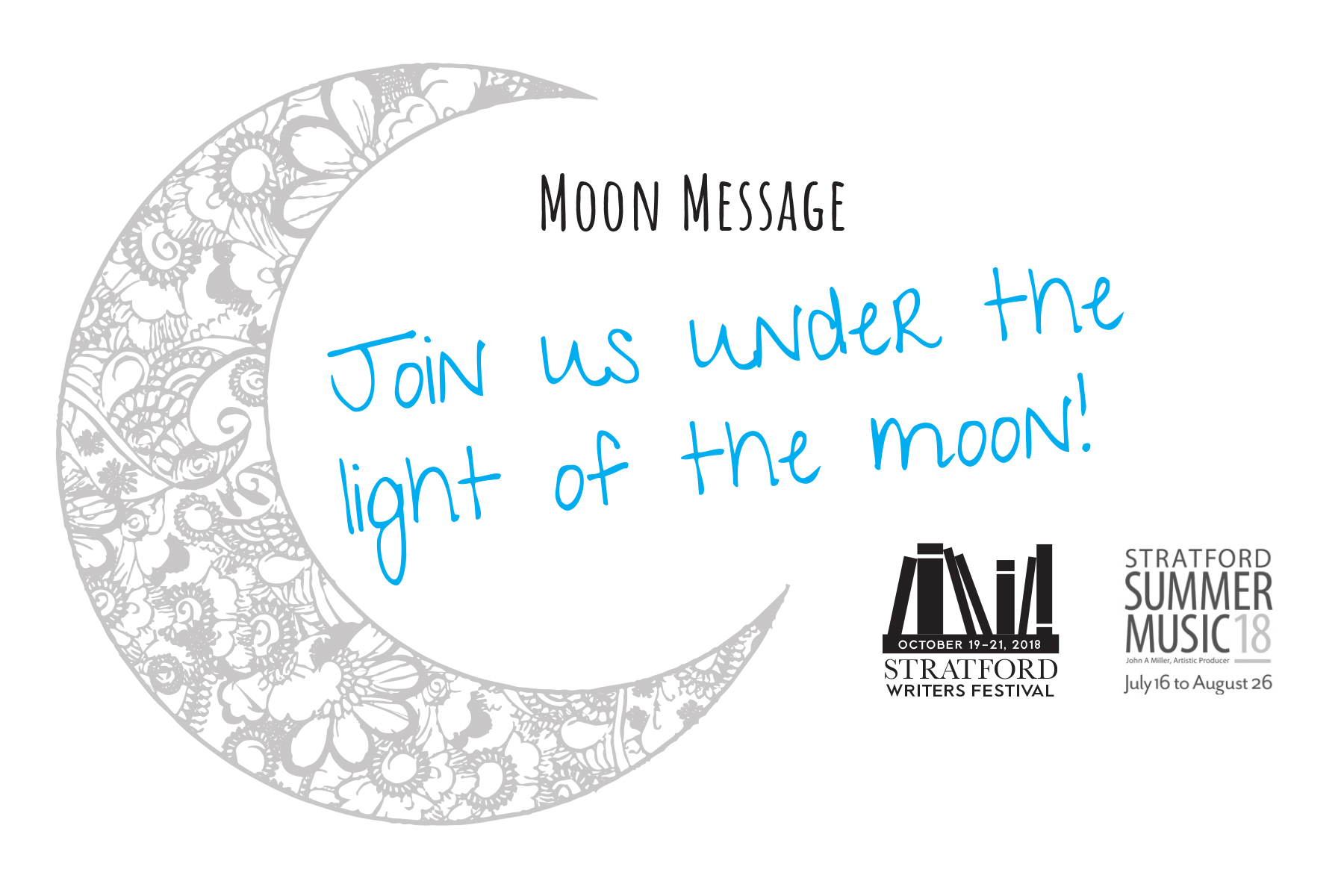Stratford Writers Festival Moon Message Event